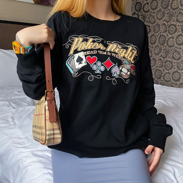 Poker Night Letters Embroidery Lazy Sweatshirt 1 - My Sweet Outfit - eGirl - SoftGirl Clothes Aesthetic - Goth - Grunge - Vintage - Indie Clothing - Cottagecore - Y2k - Harajuku style - Softie